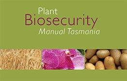 Plant Biosecurity Manual Tasmania 2019